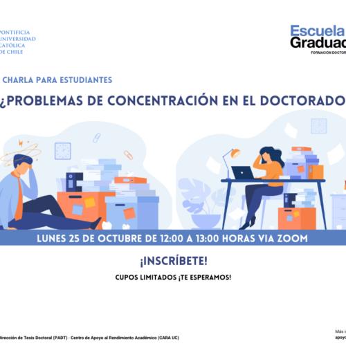 Charla: ¿Problemas de concentración en el doctorado?